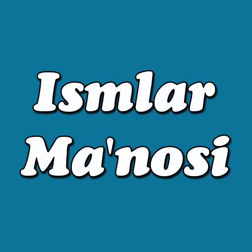 ismlar manosi
